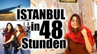 ISTANBUL IN 48 STUNDEN aus meiner Perspektive I #fortunetraveller