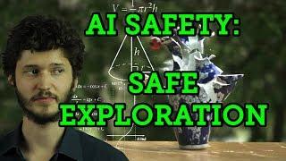 Safe Exploration: Concrete Problems in AI Safety Part 6