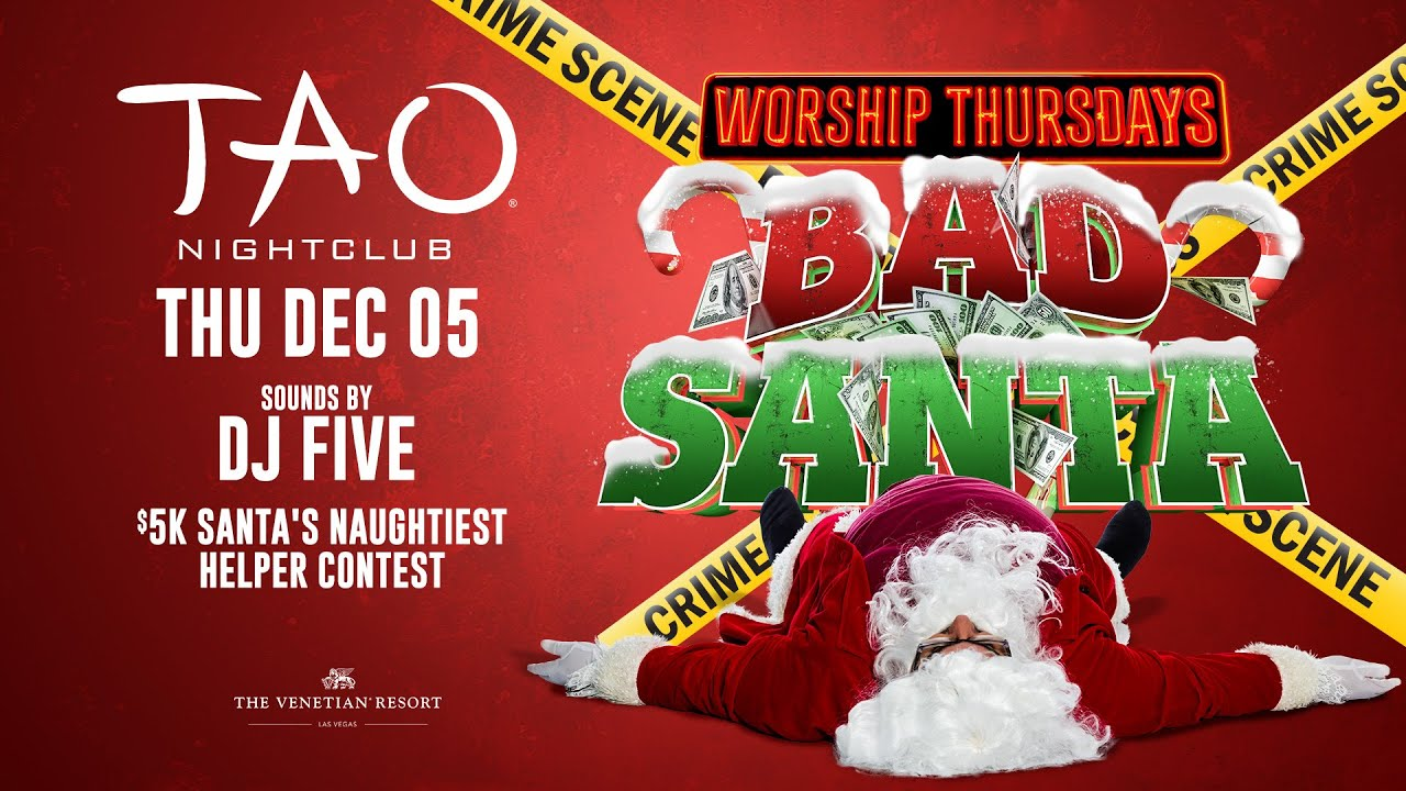 TAO LAs Vegas - Bad Santa Christmas