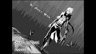 Doubt and Trust by Access with Lyrics (ENG Trans in Description)