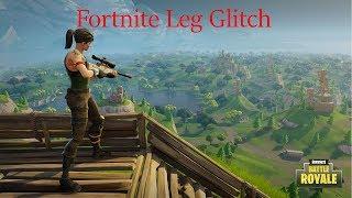Fortnite - Leg Glitch