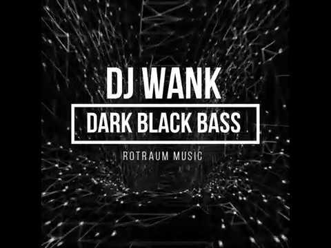 [ISF PREMIERE] DJ Wank - Dark Black Bass (Ominous Navigation EP, Rotraum Music)