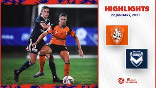 HIGHLIGHTS: Brisbane Roar v Melbourne Victory | January 22 | Westfield W-League 2020/21 Season