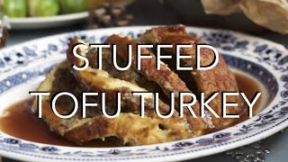 STUFFED TOFU TURKEY - gluten free, low fat vegan christmas recipe