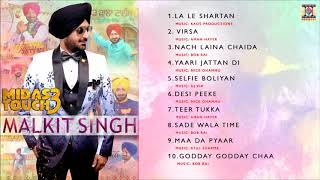 MIDAS TOUCH 3 - MALKIT SINGH - FULL SONGS JUKEBOX