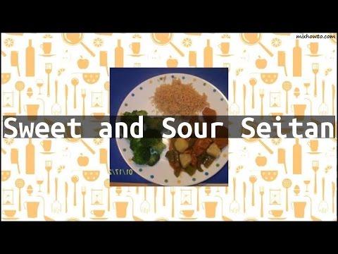 Recipe Sweet and Sour Seitan