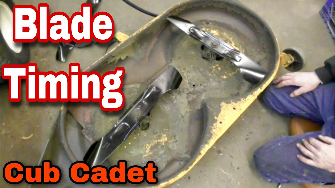 hight resolution of how to time blades on a cub cadet riding mower with taryl