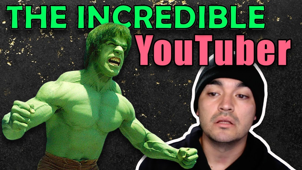 The Incredible Hulk has a YouTube channel