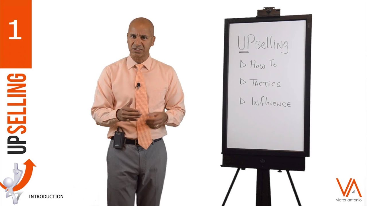 Upselling - Sales Training on Selling Products & Services