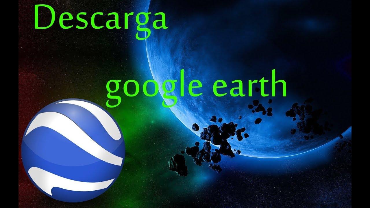 google earth para windows 7 descargar gratis