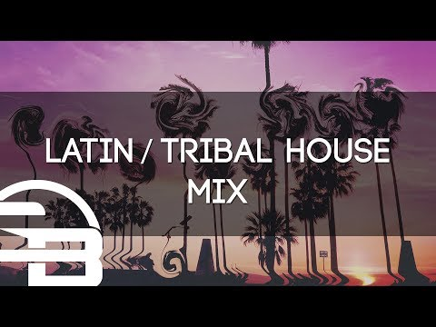 Latin House Mix  Summer Groove 2017