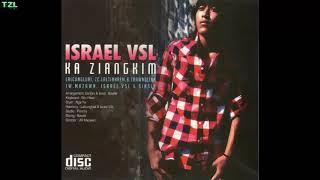 Israel VSL - Ka Ziangkim (Full Album)