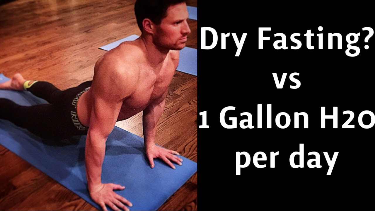 Should we try Dry Fasting? - How much water do we really ...