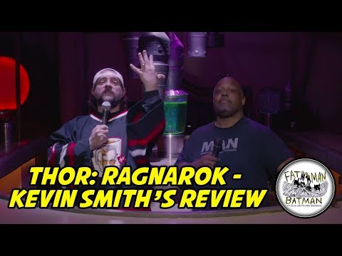 THOR: RAGNAROK - KEVIN SMITH'S REVIEW