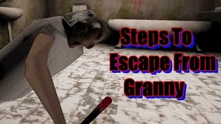 Steps To Escape From Granny