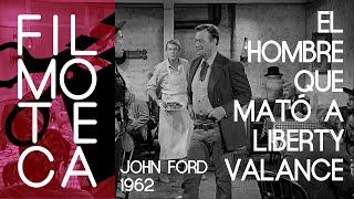 El hombre que mato a liberty valance pelicula completa en español