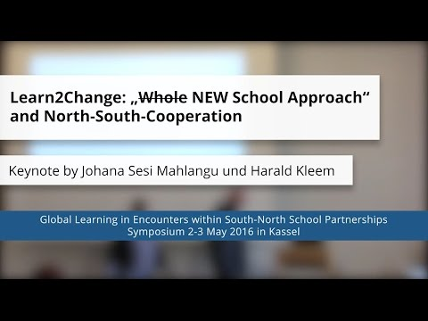 Harald Kleem & Johana Mahlangu: Learn2Change New School Approach within School Partnerships
