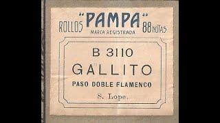 Gallito, Paso Doble Flamenco de S. Lope en Pianola por H. Asborno desde Viedma, Patagonia Argentina