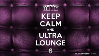 Keep Calm and Ultra Lounge - The Full Album! New