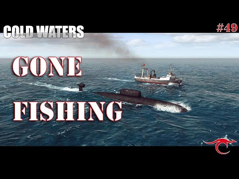 Cold Waters Ep. 49 - Gone Fishing
