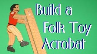 Build A Folk Toy Acrobat