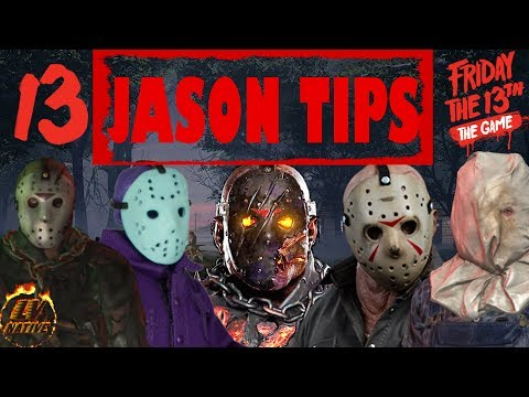 Friday The 13th The Game Tips and Tricks - 13 Tips to Use When Playing as Jason - F13 Jason Tips