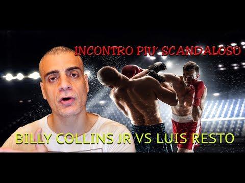 L'incontro di Boxe più scandaloso , Billy Collins Jr Vs Luis Resto