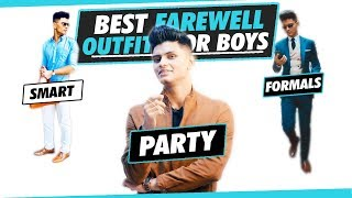 BEST Farewell Party Shirt and Pant Combinations for Boys | EPIC Outfit Combinations for INDIAN TEENS