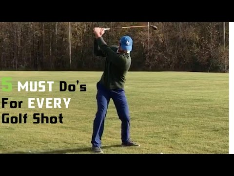 Golf | 5 Must Do Simple Principles For Every Golf Shot You Hit