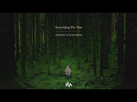 'Searching For You' - Chill / Ambient / Atmospheric Mix