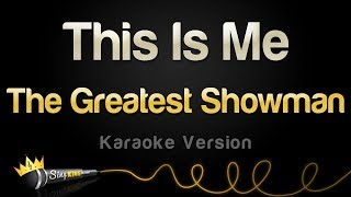 Gambar cover The Greatest Showman - This Is Me (Karaoke Version)