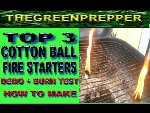 TOP 3 COTTON BALL FIRE STARTERS - DEMO + BURN TEST ( DOOMSDAY PREPPERS ) CAMPING SURVIVAL SHTF