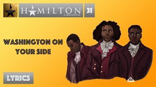 #31 Hamilton - Washington on Your Side [[MUSIC LYRICS]]
