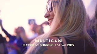 Multicam | Matys live @ Sunrise Festival 2019 ☀︎
