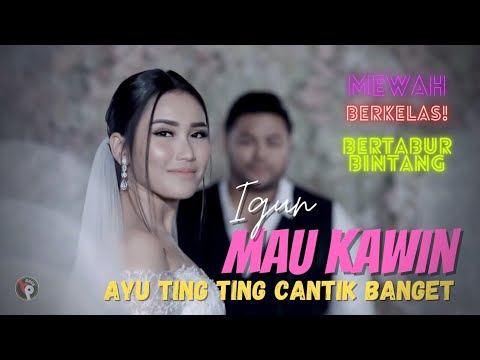Download Igun - Mau Kawin | Official Music Video Mp4 baru