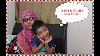 Bangladeshi Vlogger Daily Lifestyle Vlog || A Day In My Life As A Mother.