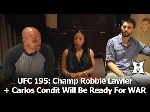 Coming Off KO/TKO Victories, UFC Champ Robbie Lawler + Carlos Condit Look Forward To WAR at UFC 195!