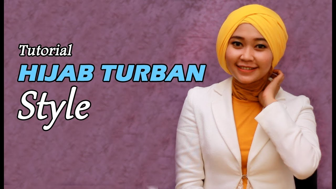 Tutorial Hijab Turban Style YouTube