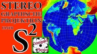 Stereographische Projektion der 2-dimensionalen Sphäre (Ad_Math#27) [Compact Physics] Thumbnail