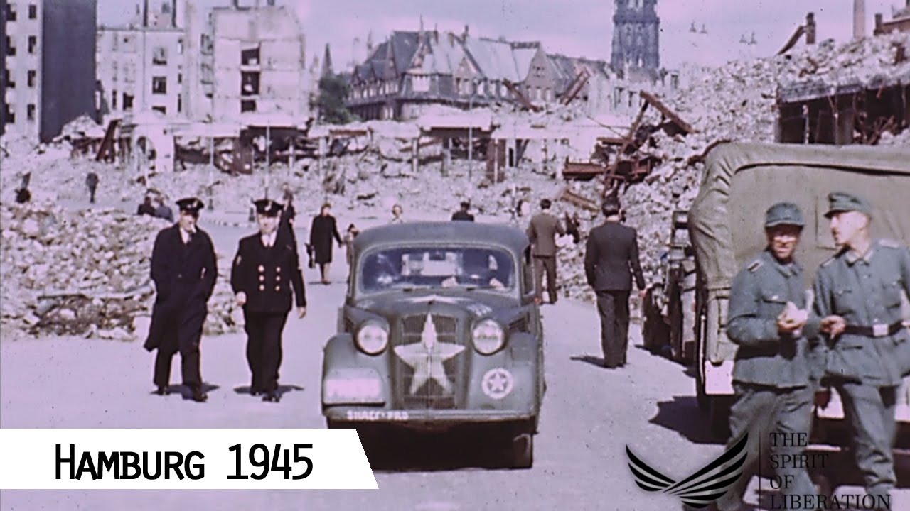 hamburg liberation in 1945 in color and hd youtube