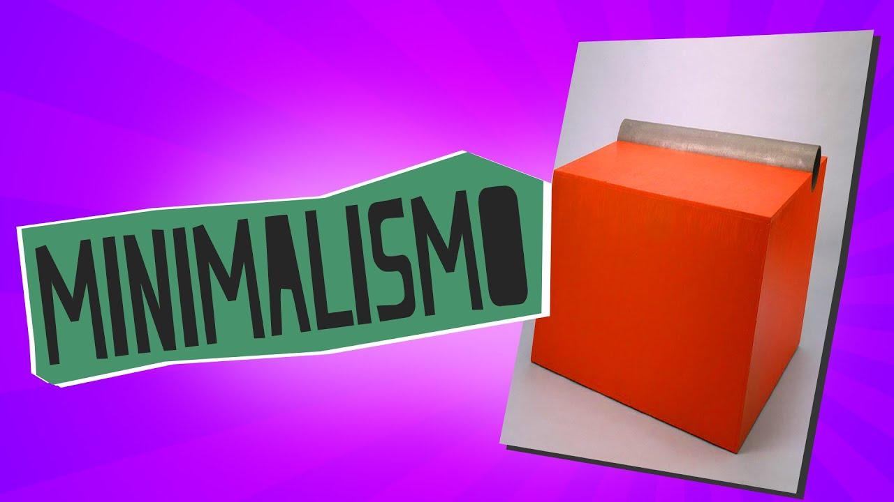 minimalismo historia del arte educatina youtube