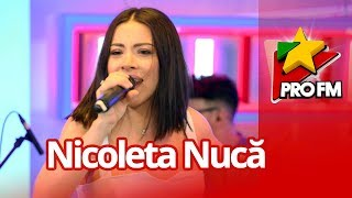 Nicoleta Nuca - Nebuna cu suflet ProFM LIVE Session