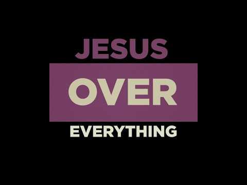 Jesus Over Everything | Jon Jorgenson