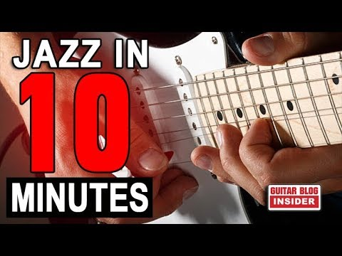 Play Jazz Guitar in 10 Minutes