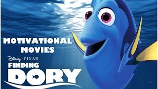 Motivational Movies - Finding Dory |Inspiring Vanessa #1