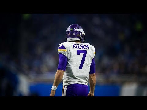 "Case Keenum - ""Proving Them Wrong"" (Motivation Video)"