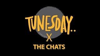 Tunesday Creative: The Chats @ Sooki Lounge