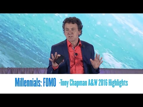 Tony Chapman - Millenials and FOMO (Fear of missing out)