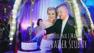 Wedding TRAILER || Karolina i Mariusz