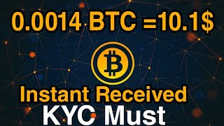 Earn Free 0.0014 BTC =10.1$ instant ||KYC Must join Fast